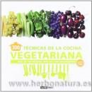 300 Técnicas de la Cocina Vegetariana Libro,mas de 100 recetas explicandolas paso a paso OCEANO AMBAR en Herbonatura.es