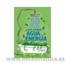 50 ideas para ahorrar agua y energía Libro, Sián Berry BLUME