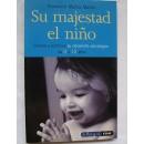 Su majestad el niño (Francisco Muñoz Martín) Libro EDAF en Herbonatura.es
