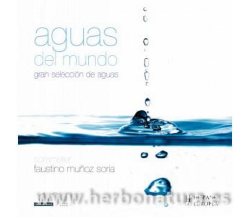 Aguas del Mundo, gran selección de aguas Libro, Faustino Muñoz Soria HISPANO EUROPEA