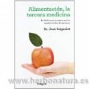 Alimentación, la Tercera medicina Libro Dr. Jean Seignalet INTEGRAL en Herbonatura.es