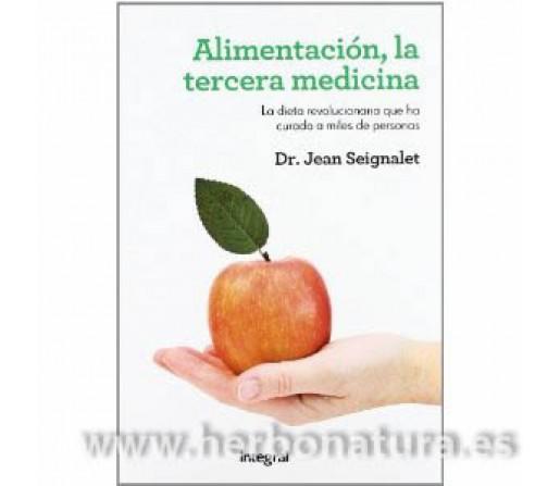 Alimentación, la Tercera medicina Libro Dr. Jean Seignalet INTEGRAL