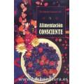 Alimentación Consciente Libro, Dr. Gabriel Cousens, MD ANTROPOSOFICA