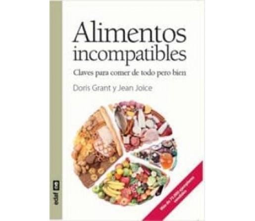 Alimentos Incompatibles, Claves para comer de todo pero bien, Libro Doris Grant y Jean Joice EDAF