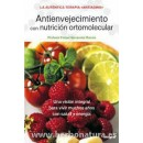 Antienvejecimiento con Nutrición Ortomolecular Libro, Felipe Hernández Ramos INTEGRAL