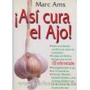 ¡Así Cura el Ajo! Libro, Marc Ams BIOAMS