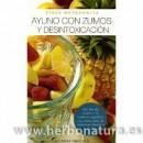 Ayuno con zumos y desintoxicación Libro, Steve Meyerowitz OBELISCO en Herbonatura.es