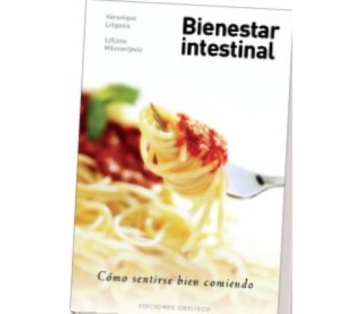 Bienestar Intestinal, Cómo sentirse bien comiendo, Véronique Liégeois y Ljiljana OBELISCO