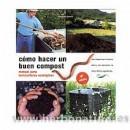 Cómo hacer un buen Compost, manual para horticultores ecológicos Libro, Mariano Bueno FERTILIDAD