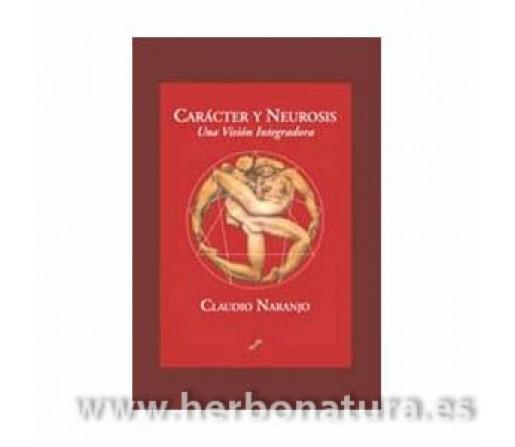 Carácter y Neurosis, una visión integradora Libro, Claudio Naranjo LA LLAVE