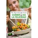 Comer Si da la Felicidad Libro, Felipe Hernández Ramos RBA INTEGRAL en Herbonatura.es