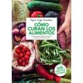 Cómo curan los Alimentos Libro, Miguel Angel Almodóvar RBA INTEGRAL