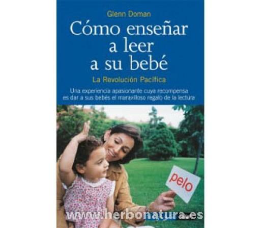 Cómo enseñar a leer a su bebé Libro Glenn Doman EDAF