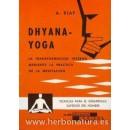 Dhyana Yoga, la transformación interna mediante la práctica de la meditación Libro, A. Blay CEDEL en Herbonatura.es