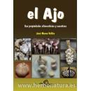 El Ajo, sus propiedades alimenticias y curativas Libro, José Marco Vallés CEDEL en Herbonatura.es