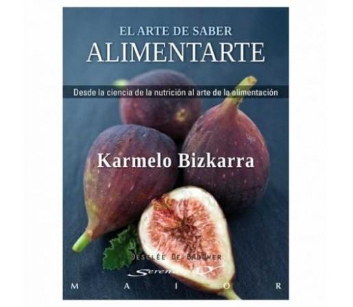 El arte de saber alimentarte, Libro Karmelo Bizkarra DESCLEE DE BROUWER