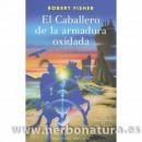 El caballero de la armadura oxidada Libro, Robert Fisher OBELISCO en Herbonatura.es