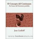 El Concepto del Continuum, en busca del bienestar perdido Libro, Jean Liedloff OB STARE en Herbonatura.es