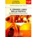 El Gran Libro de la Papaya Viviana Fontanari y Carlo Delucca ZUCCARI en Herbonatura.es
