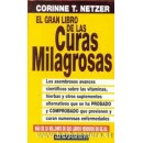 El gran libro de las curas milagrosas Libro, Corinne T. Netzer EDAF en Herbonatura.es