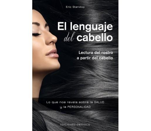 El Lenguaje del Cabello, Lectura del rostro a partir del cabello Libro, Eric Standop OBELISCO