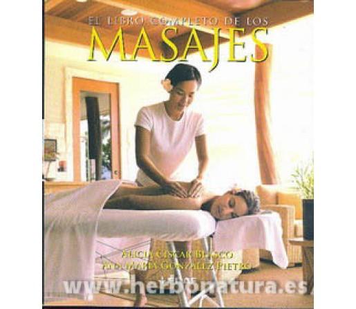 El Libro completo de los Masajes, Alicia Ciscar Blasco y Ana María González Pietro EDAF