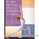 El Libro del Yoga y de la Salud para la Mujer Libro, Linda Sparrowe y Patricia Walden EDAF en Herbonatura.es