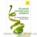 El método naturista para adelgazar Libro, Dr. Josep Lluís Berdonces RBA INTEGRAL en Herbonatura.es