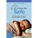 El pícaro Sueño, cómo mejorar el sueño de niños de 0 a 5 años Libro, Dra. Marisa Gandsas ARGUVAL en Herbonatura.es