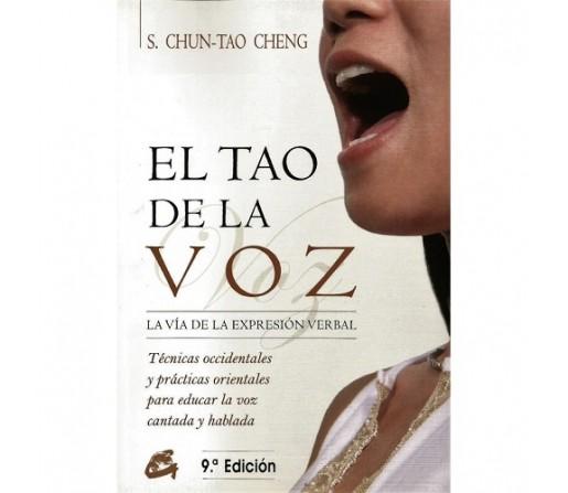 El Tao de la Voz Libro, S. Chun-Tao Cheng GAIA EDICIONES