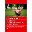 El Mundo Espiritual Secreto de los Niños Libro (Tobin Hart) LA LLAVE en Herbonatura.es