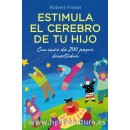 Estimula el Cerebro de tu Hijo, Libro Robert Fisher OBELISCO en Herbonatura.es