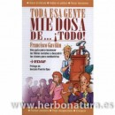 Toda esa gente miedosa de...¡Todo! libro Francisco Gavilán EDAF en Herbonatura.es
