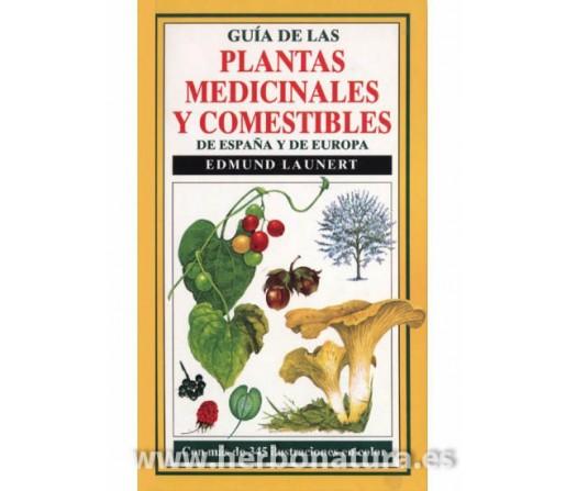 Guía de las Plantas Medicinales y Comestibles de España y de Europa Libro, Edmund Launert OMEGA