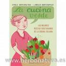 La Cucina Verde, las mejores recetas vegetarianas de la cocina italiana Libro, Carlo Bernasconi y Larissa Bertonasco BARBARA FIORE en Herbonatura.es