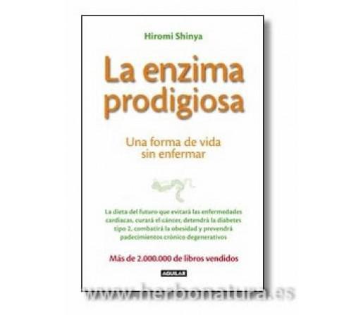 La Enzima Prodigiosa Libro Hiromi Shinya AGUILAR