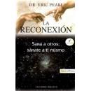 La Reconexión, Sana a otros; Sánate a ti mismo Libro, Dr. Eric Pearl OBELISCO en Herbonatura.es