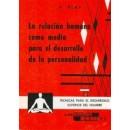 La relación humana como medio para el desarrollo de la personalidad Libro, A. Blay CEDEL en Herbonatura.es