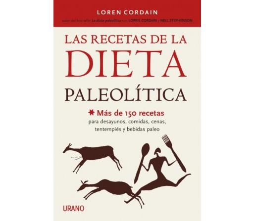 Las Recetas de la Dieta Paleolítica, Más de 150 recetas Libro, Loren Cordain URANO