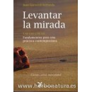 Levantar la mirada, Tai Chi Chuan Libro, Juan Gorostidi Berrondo LA LIEBRE DE MARZO en Herbonatura.es