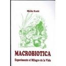 Macrobiotica, Experimente el milagro de la Vida Libro, Michio Kushi GEA PUBLICACIONES en Herbonatura.es