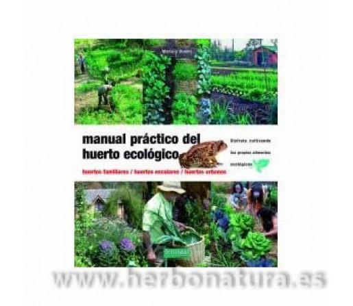 Manual Práctico del Huerto Ecológico Libro, Mariano Bueno FERTILIDAD DE LA TIERRA