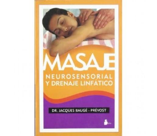 Masaje Neurosensorial y Drenaje Linfático Libro, Dr. Jacques Baugé-Prévost SIRIO