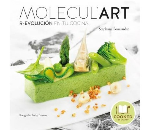 Molecul Art, Revolución en tu Cocina Libro, Stéphane Poussardin COOKED URANO