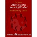 Movimientos para la Felicidad, Wu Dang Qi Gong Libro, Yves Réquéna LA LIEBRE DE MARZO en Herbonatura.es