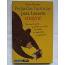 Pequeñas historias para hacerse mayor, Libro Sophie Carquain EDAF en Herbonatura.es