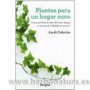 Plantas para un Hogar Sano Libro, Jordi Cebrián INTEGRAL en Herbonatura.es
