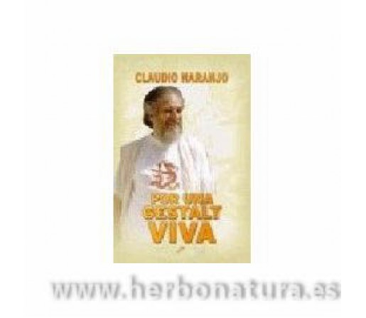 Por una Gestalt Viva Libro, Claudio Naranjo LA LLAVE