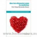 Que tus alimentos sean tu Medicina Libro, Prof. Felipe Hernández Ramos RBA en Herbonatura.es