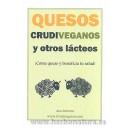 Quesos Crudiveganos y otros Lácteos Libro, Ana Moreno MUNDO VEGETARIANO en Herbonatura.es
